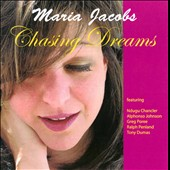 Maria Jacobs: Chasing Dreams
