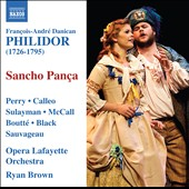Francois-Andre Danican Philidor: Sancho Pança, opera / Perry, Calleo, Sulayman, McCall and Boutte