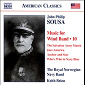John Philip Sousa: Music for Wind Band, Vol. 10 / Keith Brion