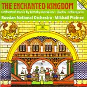 Enchanted Kingdom / Pletnev, Russian National Orchestra
