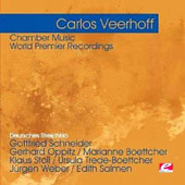 Carlos Veerhoff: Chamber Music [Remastered]