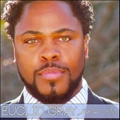 Euclid Gray: Just As I Am