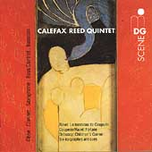 SCENE  Ravel, Couperin, Debussy / Calefax Reed Quintet