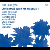 Nils Landgren: Christmas With My Friends, Vol. 2