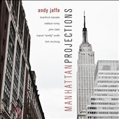 Andy Jaffe: Manhattan Projections [Digipak]