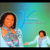 Yvonne Cobbs: You Can't Have It All [Digipak]