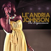 Le'Andria Johnson: The Experience *