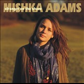 Mishka Adams: Stranger on the Shore
