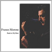 Franco Morone: Back to My Best
