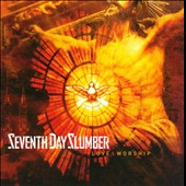 Seventh Day Slumber: Love & Worship