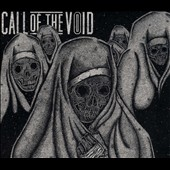 Call of the Void: Dragged Down a Dead End Path [Digipak]