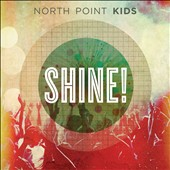 North Point Kids: Shine!
