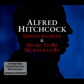 Alfred Hitchcock: Ghost Stories/Music to Be Murdered By [Digipak] *