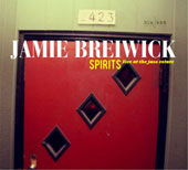 Jamie Breiwick: Spirits: Live at the Jazz Estate [Digipak]