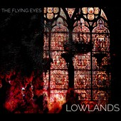The Flying Eyes: Lowlands [Digipak]