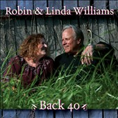Robin & Linda Williams (Guitar): Back 40