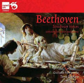 Beethoven: Stradivari Voices - Sonatas for Violin and Piano nos 1, 3 & 6 / Giuliano Fontanella, violin; Tania Salinaro, piano