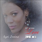 Angel Sessions: If You Love Me [EP]