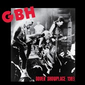 G.B.H.: Dover Showplace 1983 [Digipak]