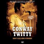 Conway Twitty: Don't Call Him a Cowboy [Video]