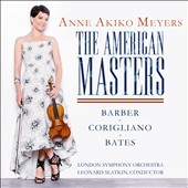 The American Masters: Barber, Corigliano, Bates / Anne Akiko Meyers, violin; Slatkin, London SO