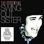 Swing Out Sister (Pop/Rock): The Essential Swing Out Sister
