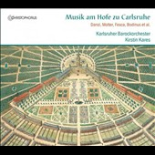 Music at the Court of Karlsruhe - Works of Käfer, Molter, Bodinus, Fesca et al. / Karlsruhe Baroque Orch.; Kares