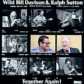 Wild Bill Davison: Together Again