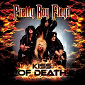 Pretty Boy Floyd: Kiss of Death: A Tribute to Kiss [3/31]