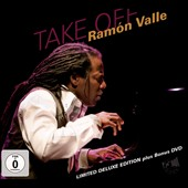 Ramón Valle: Take Off [Bonus DVD] [Digipak]