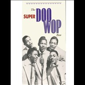 Various Artists: The Super Rare Doo Wop Box [Box]
