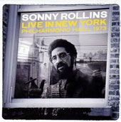 Sonny Rollins: Live in New York: Philharmonic Hall 1973