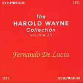 The Harold Wayne Collection Vol 33 - Fernando de Lucia