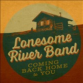 The Lonesome River Band: Coming Back Home to You [Slipcase] *