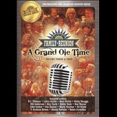 Various Artists: Country Family Reunion: A Grand Ole Time, Vol. 3-4
