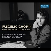 Frédéric Chopin: Piano Concertos Nos. 1 & 2 (versions for piano-sextet) / Joseph-Maurice Weder, piano; Berliner Camerata