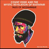 Count Ossie/Count Ossie & the Mystic Revelation of Rastafari/Mystic Revelation of Rastafari: Tales of Mozambique