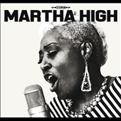 Martha High: Singing for the Good Times [Digipak]