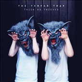 The Temper Trap: Thick as Thieves [6/10] *