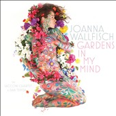 Joanna Wallfisch (Vocals): Gardens in My Mind [Digipak]