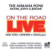 The Makaha Sons: Live on the Road