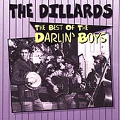 The Dillards: Best of the Darlin' Boys