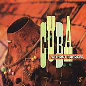 Various Artists: A Cuba Without Borders