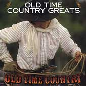 Various Artists: Old Time Country: Old Time Country Greats