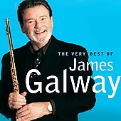 James Galway (Flute): The Very Best of James Galway