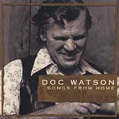 Doc Watson: Songs from Home