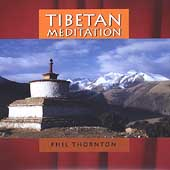 Phil Thornton: Tibetan Meditation