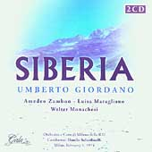 Giordano: Siberia;  Catalani, Cilea / Belardinelli, et al