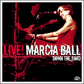 Marcia Ball: Live! Down the Road