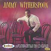 Jimmy Witherspoon: Jimmy Witherspoon...Plus